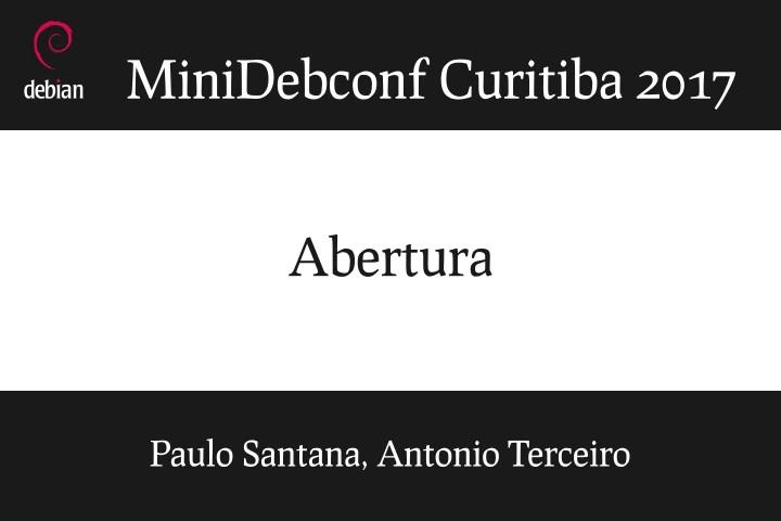 Image from Abertura da MiniDebConf Curitiba 2017